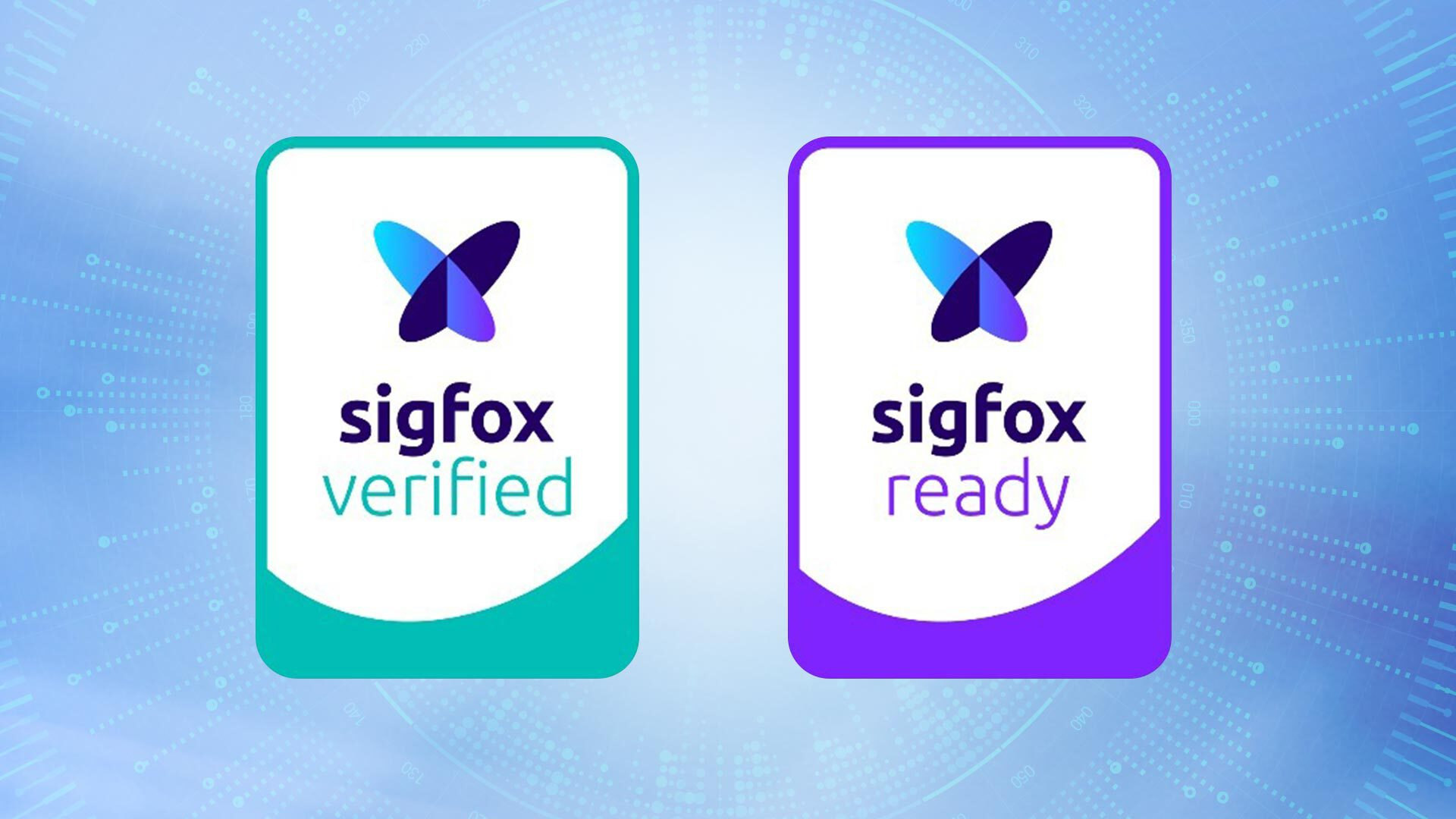 Labels of Sigfox ready and Sigfox verified